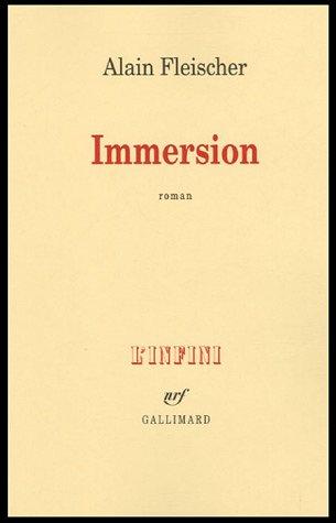 Immersion (French Edition): Alain Fleischer