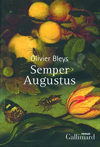 Semper Augustus (French Edition): Olivier Bleys