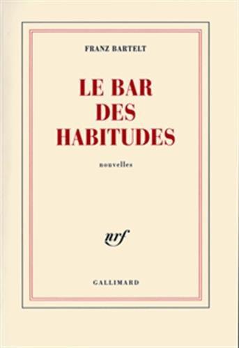 9782070775712: Le bar des habitudes