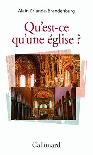 Qu'est-ce qu'une église?: Alain Erlande-Brandenburg