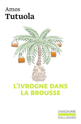 9782070776290: L'ivrogne dans la brousse (French Edition)
