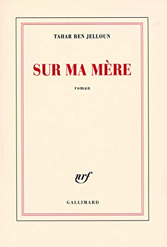 9782070776467: Sur ma mère (French Edition)