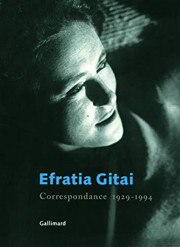 Correspondance (1929-1994) (French Edition): Efratia Gitai