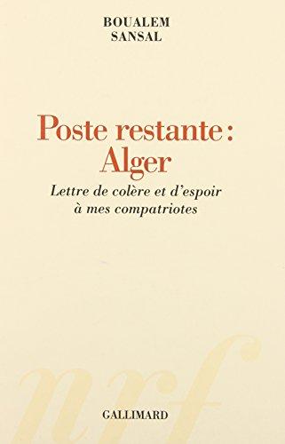 9782070776849: Poste restante : Alger : Lettre de colère et d'espoir à mes compatriotes