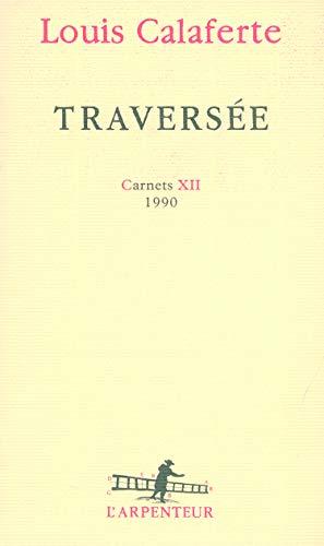 Traversée (French Edition): Louis Calaferte