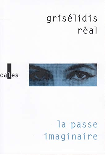 9782070776931: La passe imaginaire (French Edition)