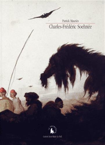 Charles-Frederic Soehnee 1789-1878 (French Edition): Patrick Mauriès