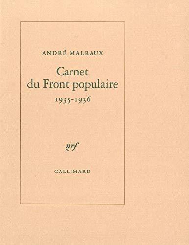 Carnet du Front populaire: (1935-1936) [Paperback] [Mar: Malraux,AndrÃ