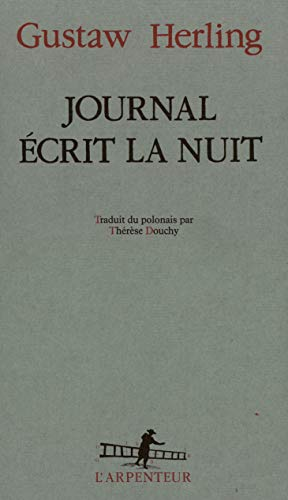 Journal ecrit la nuit.: Herling,Gustaw.
