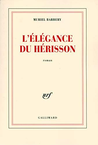 L'Elegance du Herisson (French Edition): Muriel Barbery; Gallmiard