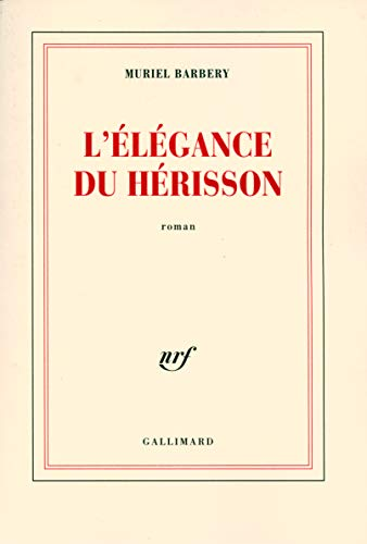 9782070780938: L'Elegance Du Herisson (French Edition)