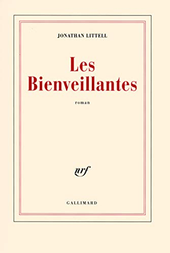 Les Bienveillantes (French Edition): Littell, Jonathan