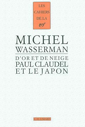 9782070781522: Paul Claudel et le Japon: D'or et de neige