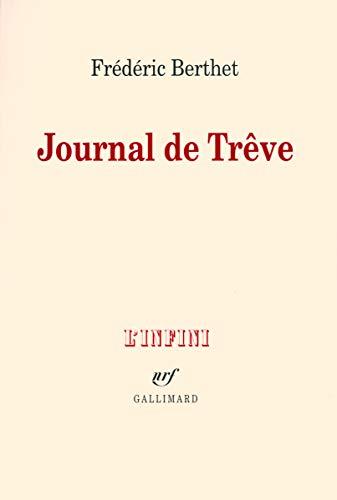 Journal de Trêve: Frédéric Berthet