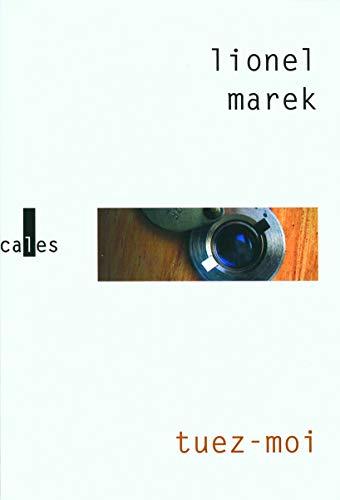 Tuez-moi: Marek Lionel