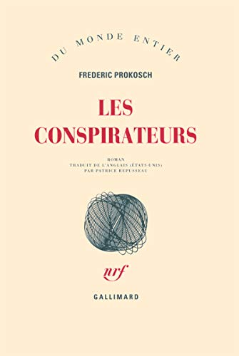 Les comspirateurs (French Edition): Frederic Prokosch