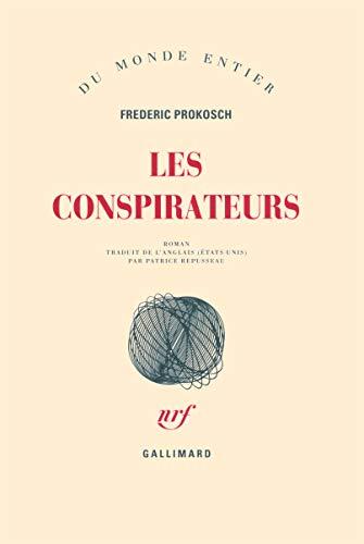 Les comspirateurs (French Edition): Frédéric Prokosch