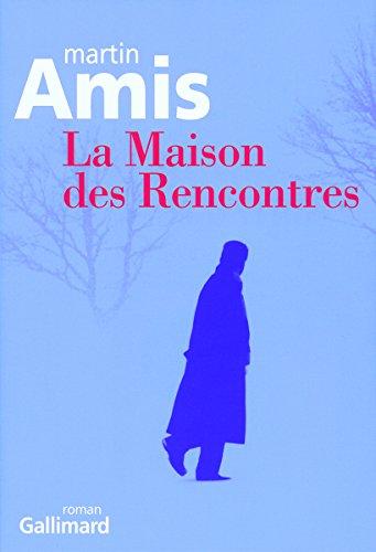 9782070781997: La Maison des Rencontres