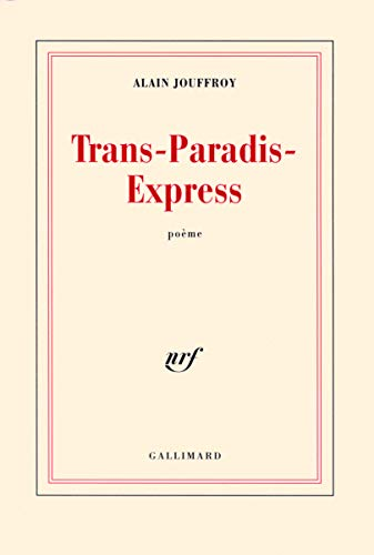 Trans-Paradis-Express (Blanche) (French Edition): Jouffroy, Alain