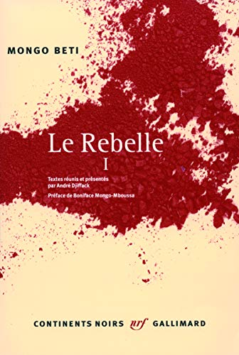 Le Rebelle (French Edition): Mongo Beti