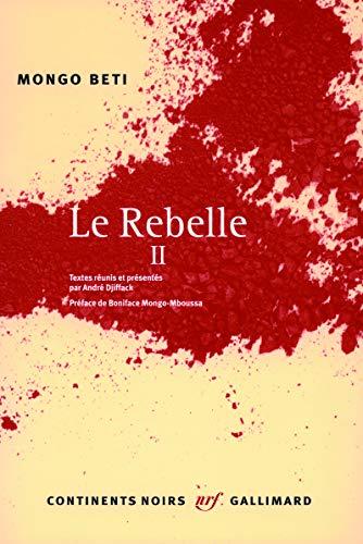9782070782260: Le Rebelle (Tome 2)