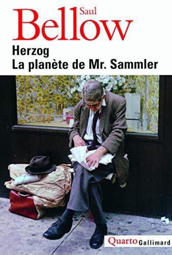 Herzog - La Planète de Mr. Sammler: Saul Bellow