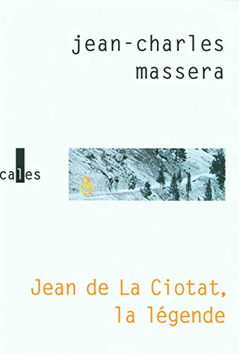 Jean de la Ciotat, la légende (French Edition) (2070782573) by [???]