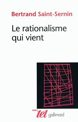 9782070782581: Le rationalisme qui vient (French Edition)