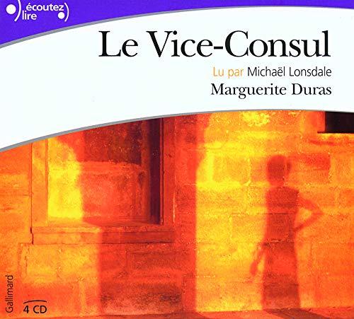 9782070782765: Le Vice-Consul (Écoutez lire)