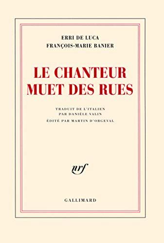 9782070782888: Le chanteur muet des rues (French Edition)