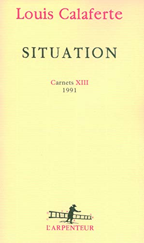9782070783144: Carnets, XIII : Situation: (1991)