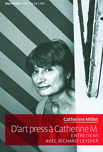 D'art Press a Catherine M. (French Edition): Catherine Millet