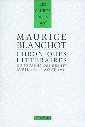 Chroniques littéraires du Journal des débats : Avril 1941-août 1944: Maurice ...