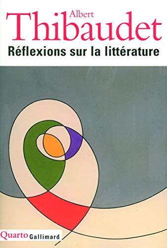 9782070783670: Reflexions Sur La Litterature (French Edition)