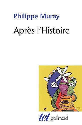 9782070783830: Après l'Histoire (French Edition)