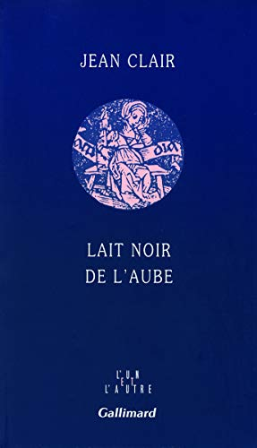 Lait noir de l'aube (French Edition) (2070784037) by [???]