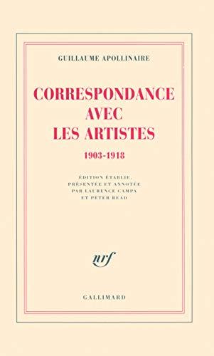 Correspondance avec les artistes, 1903-1818: Apollinaire, Guillaume