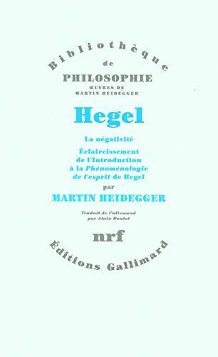 HEGEL : LA NÉGATIVITÉ ÉCLAIRCISSEMENT DE L'INTRODUCTION À LA PH&...