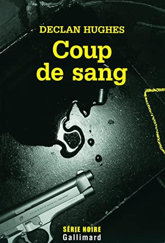 Coup de sang (French Edition): Hugues Declan