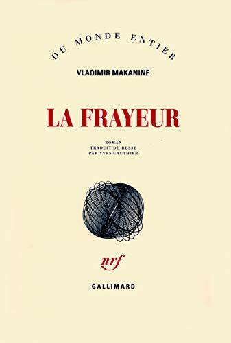 La frayeur (French Edition): Vladimir Makanine