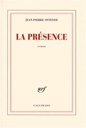 9782070784332: La présence (French Edition)