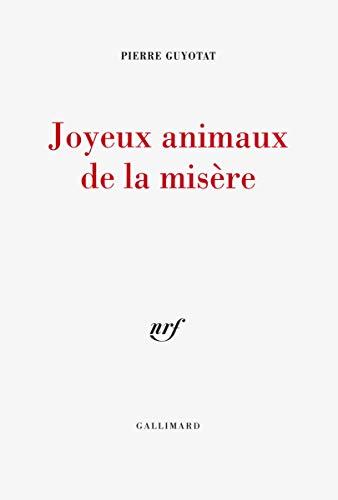 9782070784462: Joyeux animaux de la mis�re