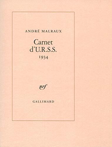 Carnet d'U.R.S.S.: (1934) [Paperback] [Apr 13, 2007]: Andrà Malraux