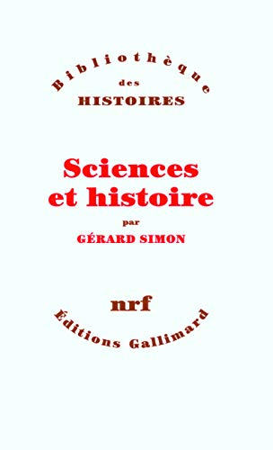 9782070784776: Sciences et histoire (French Edition)