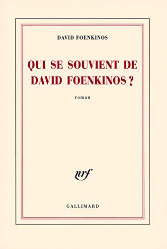 9782070784912: Qui se souvient de David Foenkinos ? (French Edition)