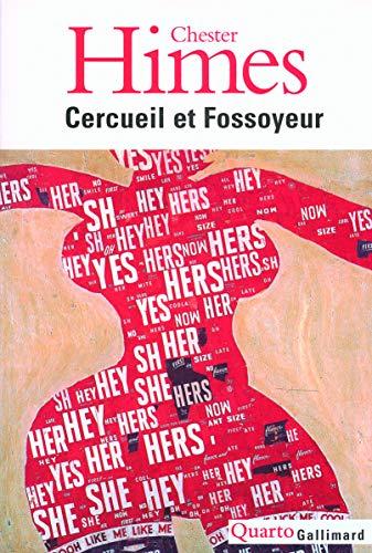 Cercueil ET Fossoyeur/Les Huit Romans Du Cycle De Harlem (French Edition): Himes, Chester