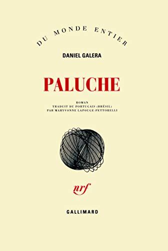 Paluche: Daniel Galera