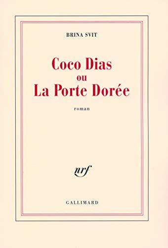 9782070785575: Coco Dias ou La Porte Dorée