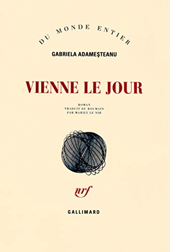 Vienne le jour (French Edition): Gabriela Adamesteanu