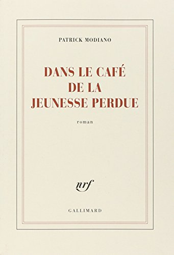 9782070786060: Dans Le Cafe De La Jeunesse Perdue